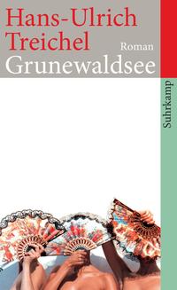 Hans-Ulrich Treichel Grunewaldsee